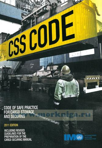CSS CODE. Code of safe practice for cargo stowage and securing