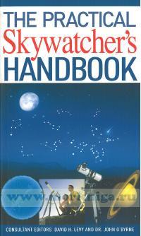 The Practical Skywatcher's Handbook