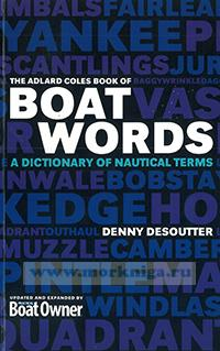 Boat words a dictionary of nautical terms