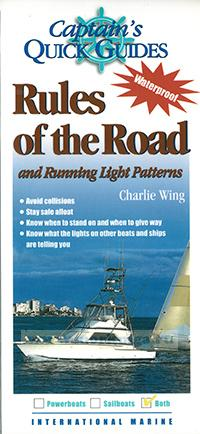 Capitan's quick guide: Rules of the road and running light patterns