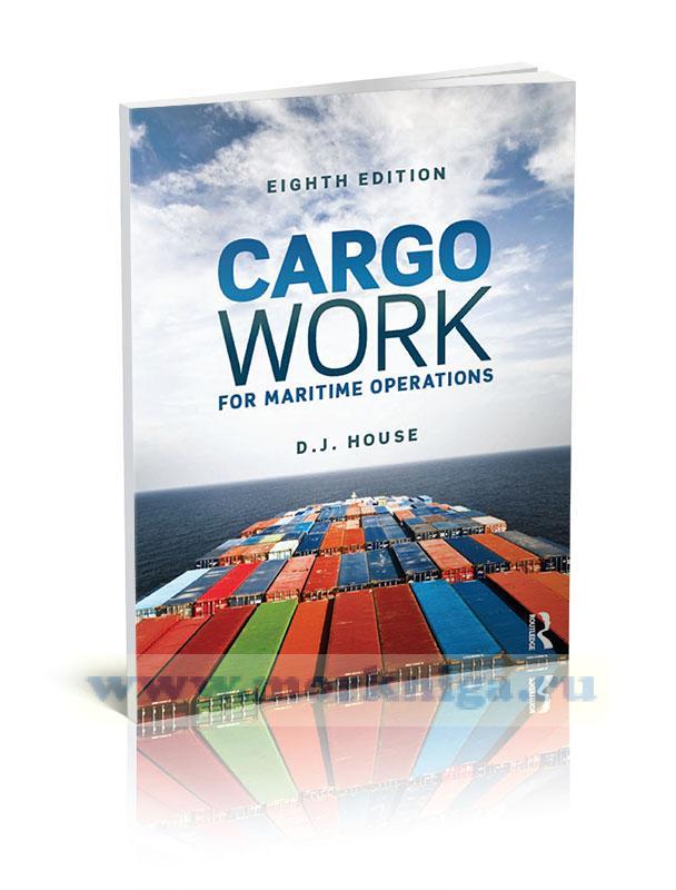 Cargo Work For Maritime Operations.Морские грузовые работы и операции