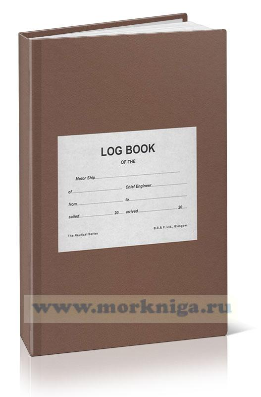Motorship Log Book for Chief Engineers (6 month edition)
