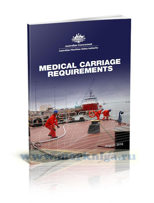 Medical carriage requirements