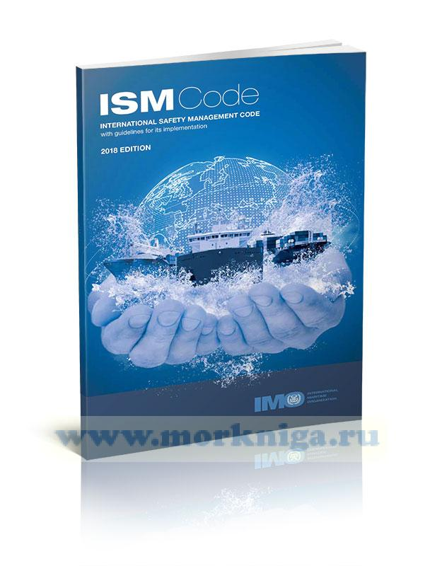 ISM Code - INTERNATIONAL SAFETY MANAGEMENT CODE with guidelines for its implementation