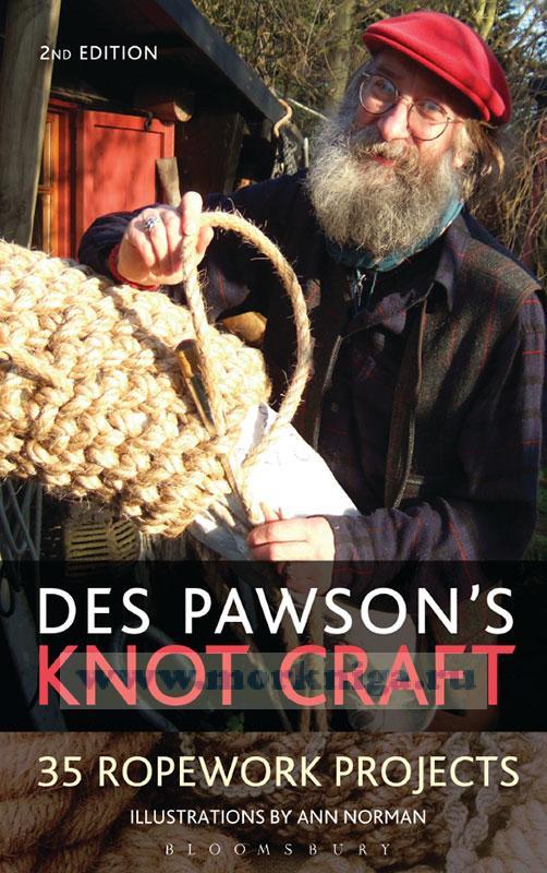 Des Pawson's Knot craft/Искусство узлов