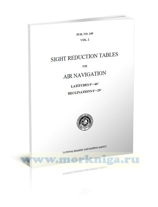 Sight Reduction Tables for Air Navigation (selected stars) Vol. 2