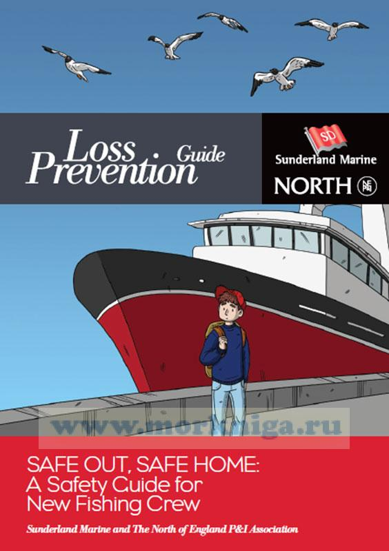 Safe Out, Safe Home: A Safety Guide for New Fishing Crew
