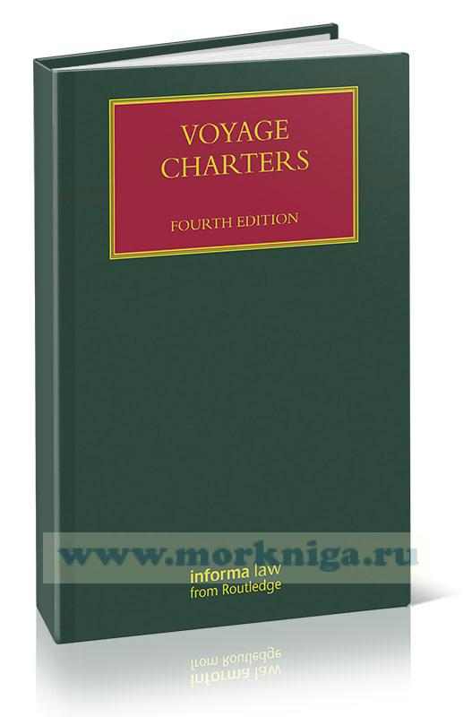 Voyage Charters (Lloyd's Shipping Law Library)