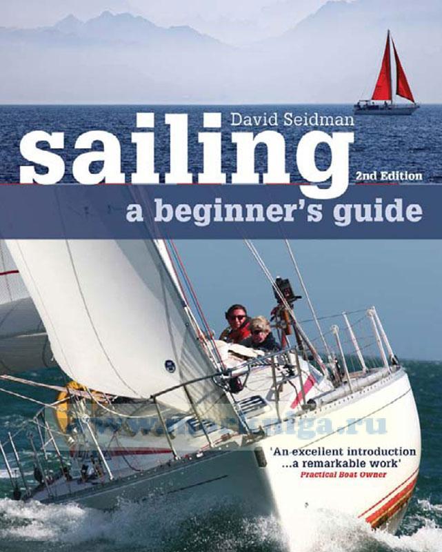 Sailing: A beginner's guide/Парусный спорт: гид для начинающих