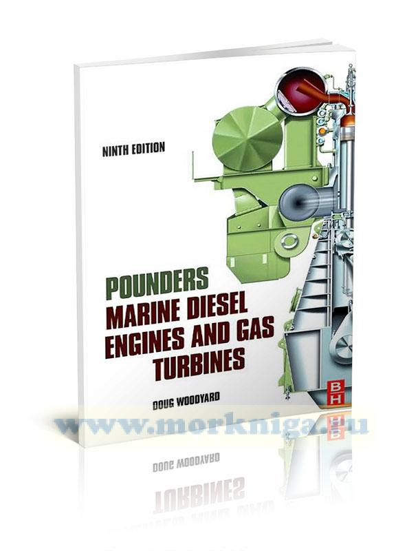 Pounders Marine diesel engines and gas turbines 9 Edition