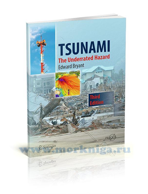 Tsunami. The Underrated Hazard/Цунами. Недооцененная опасность