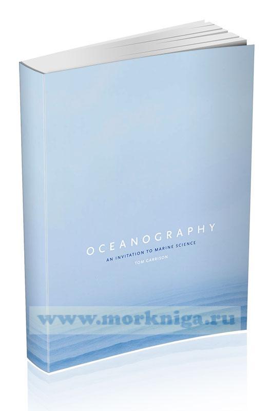 Oceanography. An Invitation to Marine Science/Океанография. Введение в морскую науку