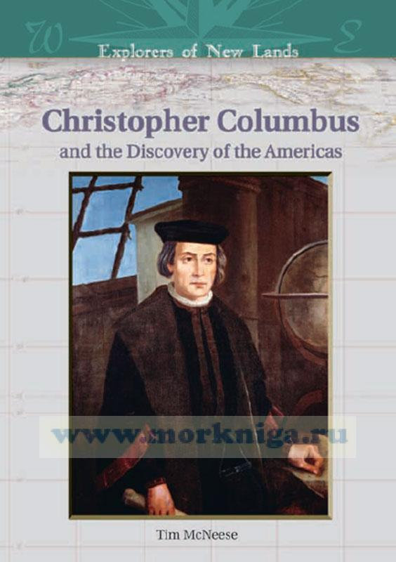 Christopher Columbus and the Discovery of the Americas/Христофор Колумб и открытие Америки