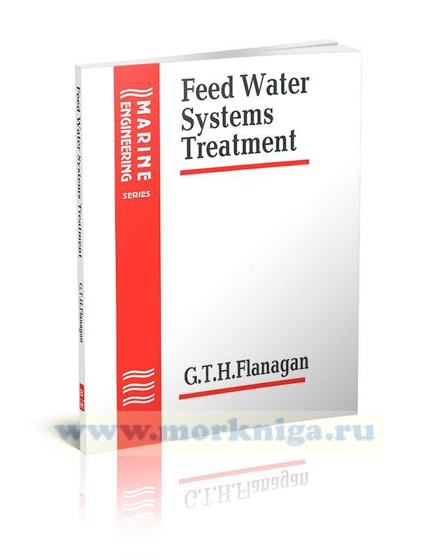 Feed Water Systems Treatment (английский учебник для моряков)