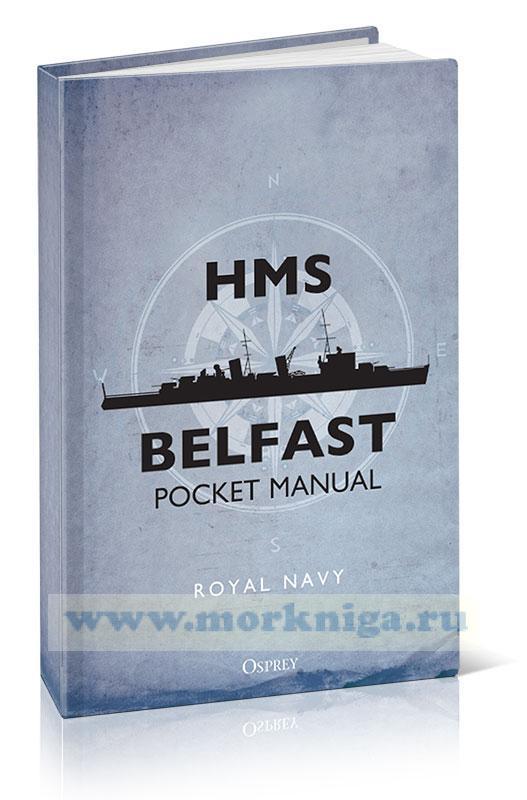 HMS Belfast Pocket manual/Бэлфаст. Карманное руководство