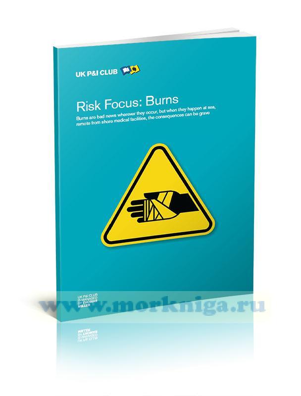 Risk Focus: Burns Фокус риска: ожоги
