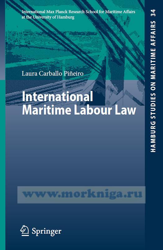 International Maritime Labour Law/Международное морское трудовое право