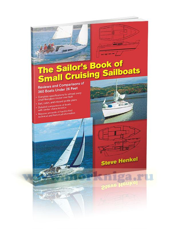 The Sailor's Book of Small Cruising Sailboats/Книга моряка малых круизных парусников