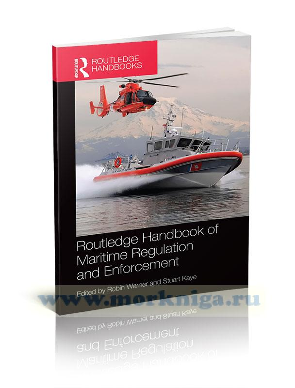 Routledge Handbook of Maritime Regulation and Enforcement
