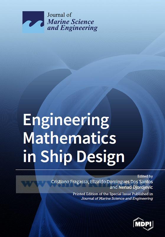 Engineering Mathematics in Ship Design/Инженерная математика в корабельном проектировании