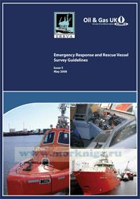 Emergency Response and Rescue Vessel Survey Guidelines. Issue 5. May 2008