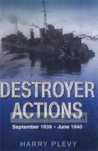 Destroyer actions. September 1939 - June 1940