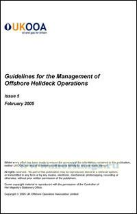 Guidelines for the Management of Helideck Operations. Issue 5. February 2005