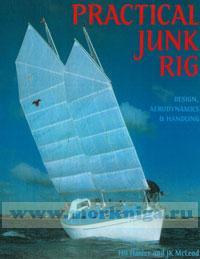 Practical junk rig. Desigh, aerodinamics and handling Практический китайский парус. Дизайн, аэродинамика и управляемость