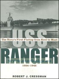 USS Ranger. The navy's first flattop from keel to mast, 1934-46