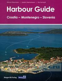 Harbour Guide. Croatia, Montenegro, Slovenia. Хорватия, Черногория и Словения. Руководство по гаваням