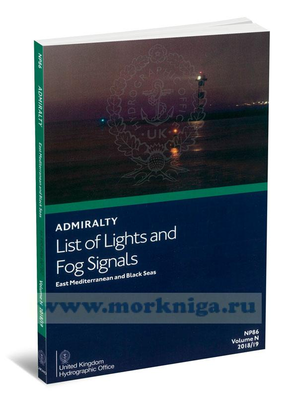Admiralty list of lights and fog signals. East Mediterranean and Black Seas. NP86. Volume N. 2018/2019
