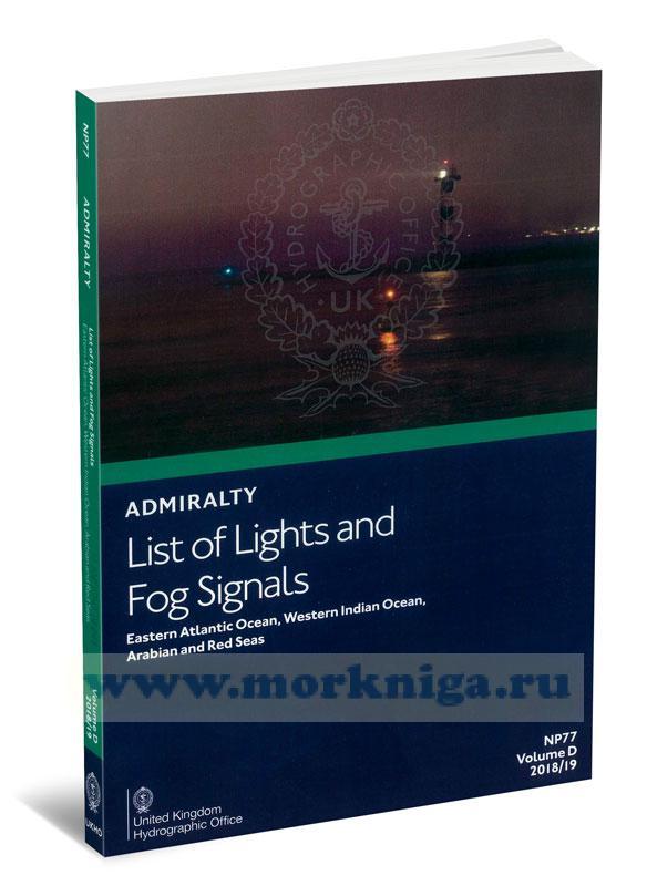 Admiralty list of lights and fog signals. Eastern Anlantic Ocean, Western Indian Ocean, Arabian and Red SeasNP77. Volume D. 2018/19