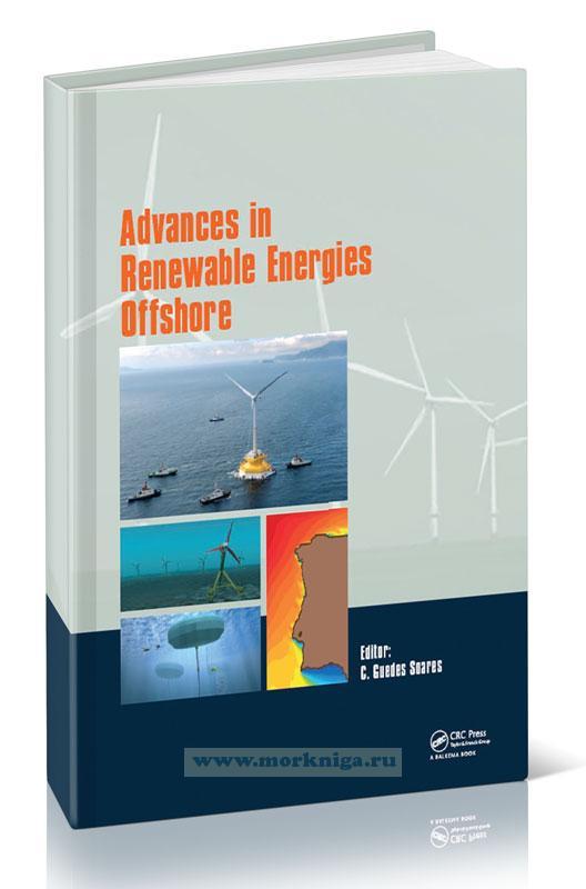 Advances in renewable energies offshore/Достижения в области возобновляемых источников энергии на шельфе