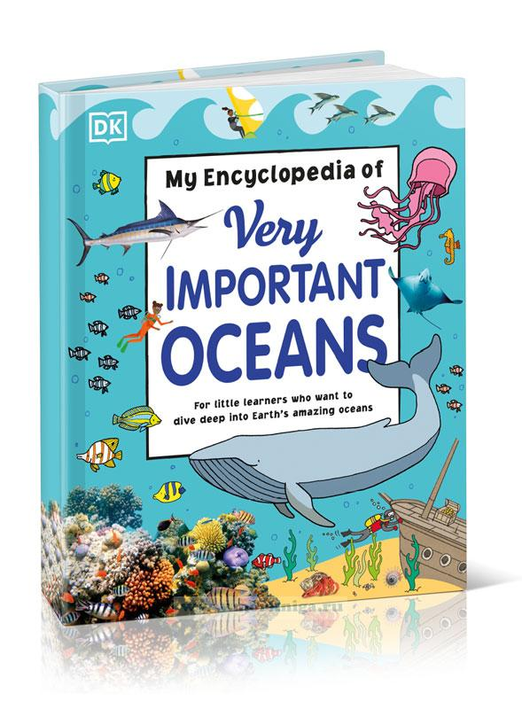 My Encyclopedia of Very Important Oceans/Моя энциклопедия очень значимых океанов