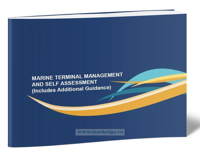 Marine terminal management and self assessment (Includes Additional Guidance)/Управление морскими терминалами и самооценка (Включает дополнительные рекомендации)