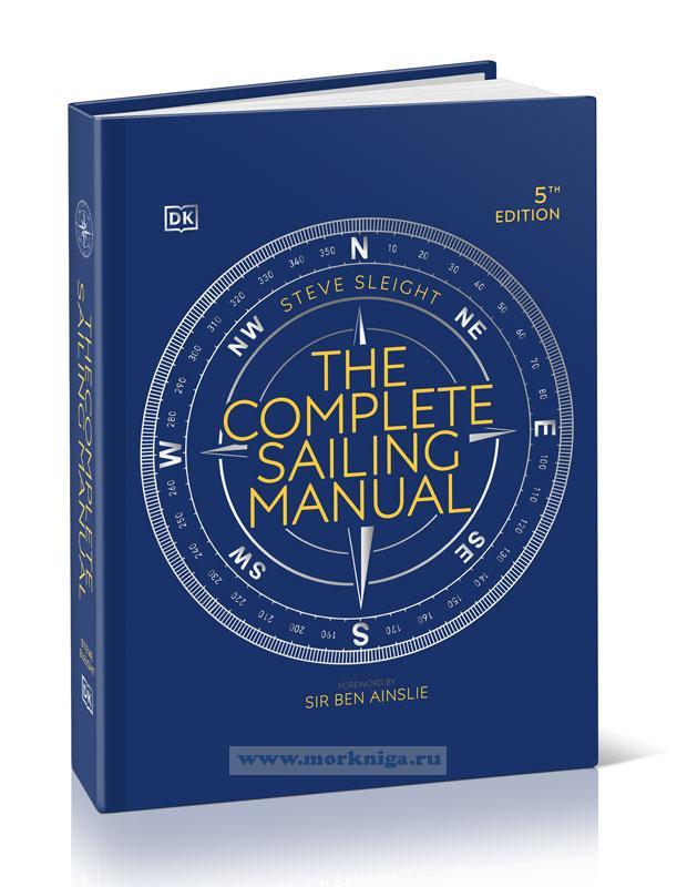 The Complete Sailing Manual/Полное руководство по парусному спорту