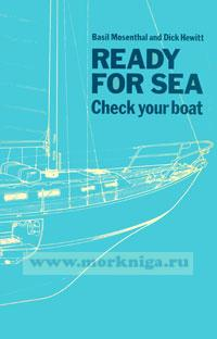 Ready for sea. Check your boat