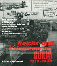 Reichs- und Kriegsmarine geheim 1919-1945