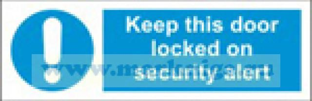 Дверь должна быть задраена в случае угрозы безопасности. Keep this door locked on security alert