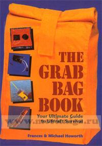 The grab bag book. Your ultimate guide to liferaft survival