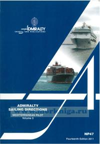 Admiralty sailing directions. Mediterranean pilot. Volume 3. NP47