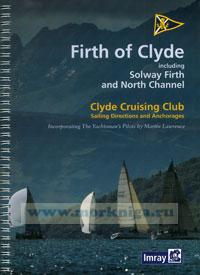 Clyde Cruising Club Sailing Directions & Anchorages Part 1 Firth of Clyde