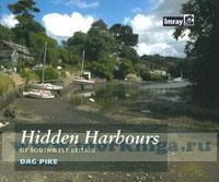 Hidden Harbours of Southwest Britain Скрытые гавани Юго-Западной Англии