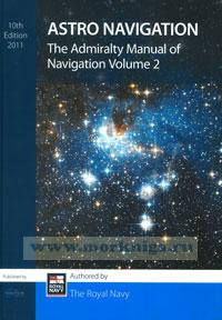 Admiralty Manual of Navigation Vol 2