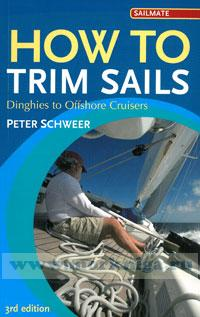 How to Trim Sails. 3rd edition