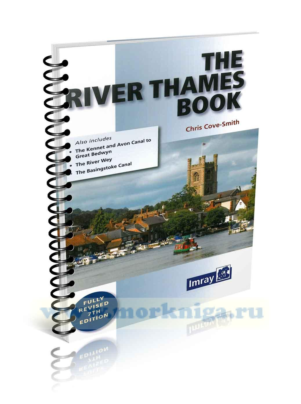 The River Thames Book 7th edition Книга о реке Темзе. Руководство для судоводителей