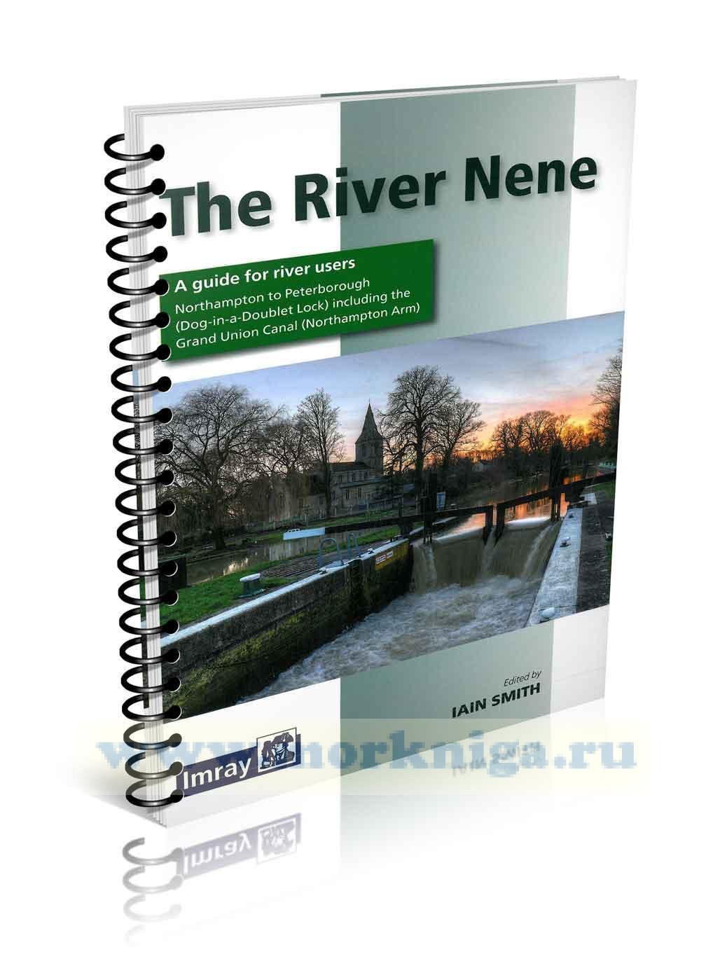 The River Nene. Река Нин. Руководство для судоводителей