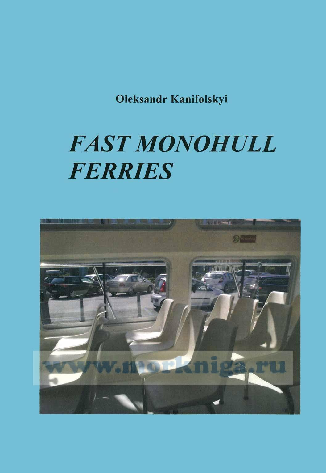 Fast monohull ferries