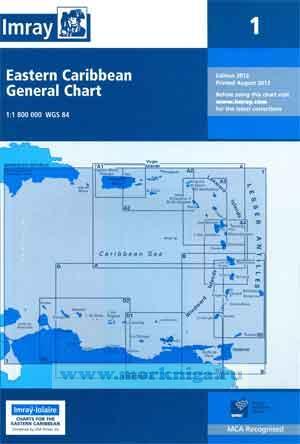 Chart 1 Eastern Caribbean General Chart Генеральная карта Карибских островов (1:1 800 000)