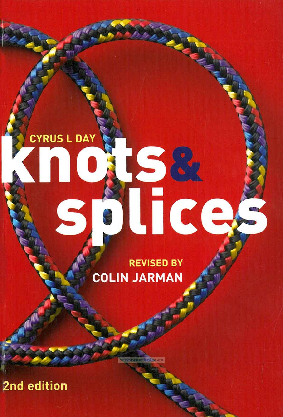 Knots & Splices. 2nd edition